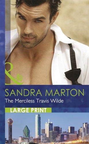 9780263232110: Merciless Travis Wilde (Mills & Boon Largeprint Romance)