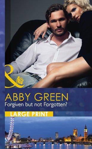 Forgiven but not Forgotten?: Green, Abby