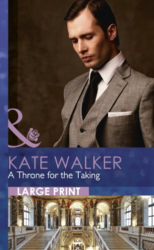 9780263232264: A Throne for the Taking (Mills & Boon Largeprint Romance)