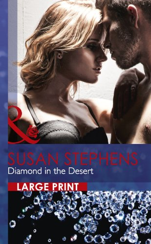 Diamond in the Desert (Mills & Boon Largeprint Romance): Stephens, Susan