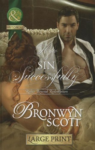 How to Sin Successfully (Mills & Boon Largeprint Historical): Scott, Bronwyn