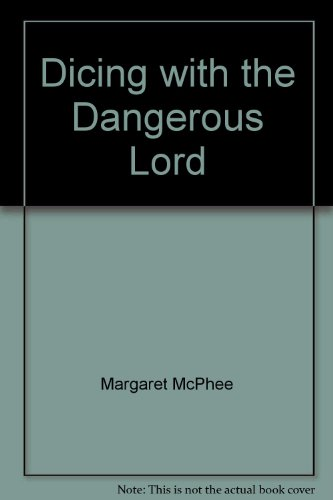 9780263232684: Dicing with the Dangerous Lord (Mills & Boon Largeprint Historical)