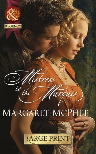 9780263232875: Mistress To The Marquis (Mills & Boon Historical Romance)