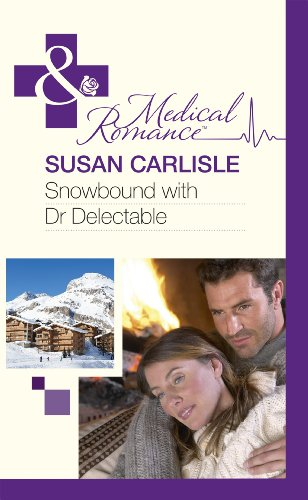 9780263233858: Snowbound with Dr Delectable (MB Medical HB)