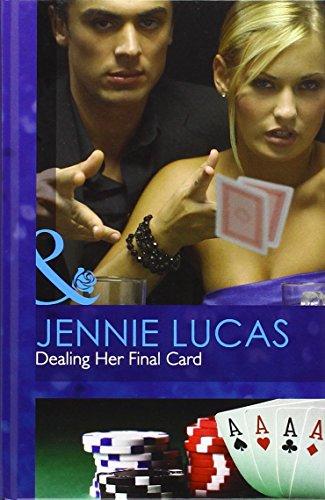 9780263234121: Dealing Her Final Card (Mills & Boon Hardback Romance)