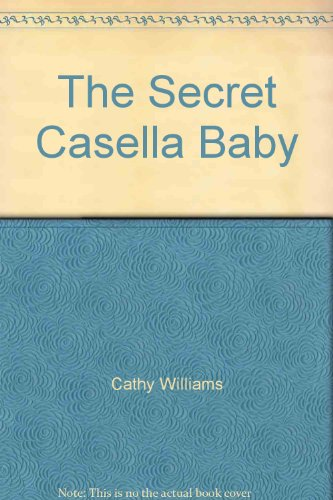 9780263234664: The Secret Casella Baby