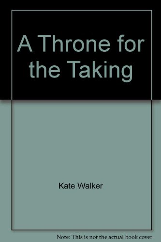 9780263234848: A Throne for the Taking