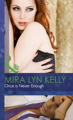 9780263235074: ONCE IS NEVER ENOUGH (MB Romance HB)