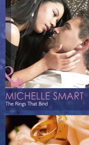 The Rings That Bind (Mills & Boon Hardback Romance): Smart, Michelle