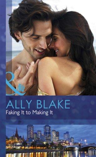 9780263235258: Faking It To Making It (Mills & Boon Hardback Romance)