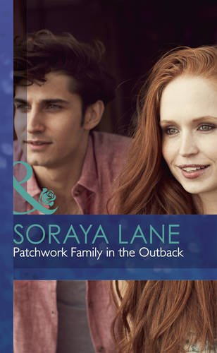 9780263235470: PATCHWORK FAMILY IN THE OUTBACK (MB Romance HB)