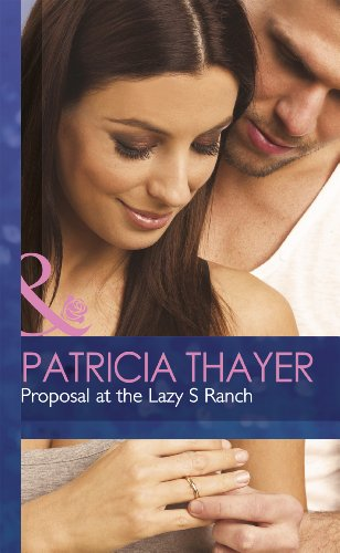 9780263235814: PROPOSAL AT THE LAZY S RANCH (MB Romance HB)