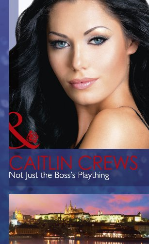9780263235906: Not Just the Boss's Plaything