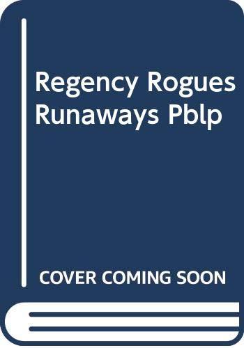 Regency Rogues & Runaways: A Lover's Kiss: Margaret Moore