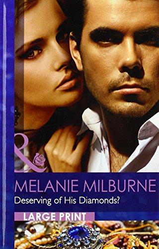 9780263236477: Deserving of His Diamonds?. Melanie Milburne (Mills & Boon Largeprint Romance)