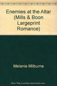 9780263236514: Enemies at the Altar. Melanie Milburne (Mills & Boon Largeprint Romance)