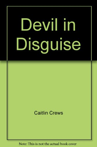 9780263236644: A Devil in Disguise (Mills & Boon Largeprint Romance)