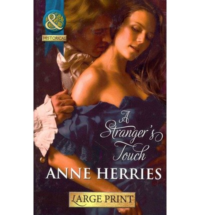 9780263237054: A Stranger's Touch (Mills & Boon Historical Romance)