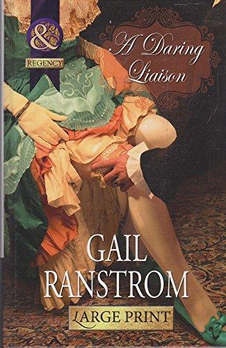 9780263237078: A Daring Liaison (Mills & Boon Historical Romance)