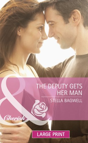 9780263237702: Deputy Gets Her Man