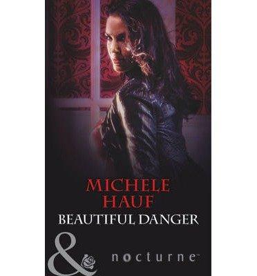 9780263238334: Beautiful Danger (Mills & Boon Largeprint Nocturne)