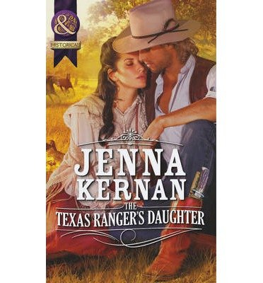 9780263238464: The Texas Ranger's Daughter (Mills & Boon Largeprint Historical)