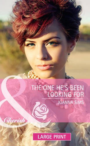 9780263239270: The One He's Been Looking for (Mills & Boon Largeprint Cherish)