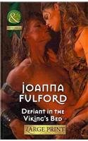 9780263239522: Defiant In The Viking's Bed (Mills & Boon Historical Romance)