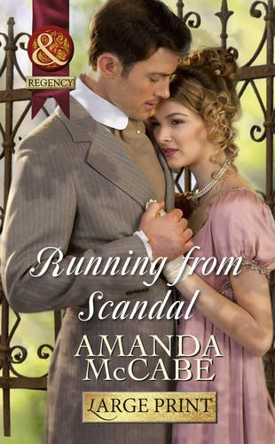 9780263239614: Running From Scandal