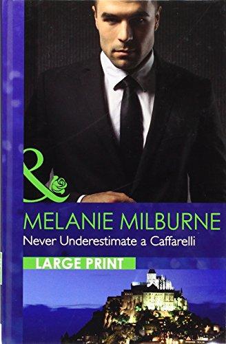 9780263240191: Never Underestimate A Caffarelli