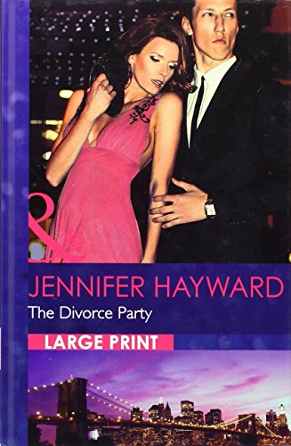 9780263240207: The Divorce Party (Mills & Boon Largeprint Romance)