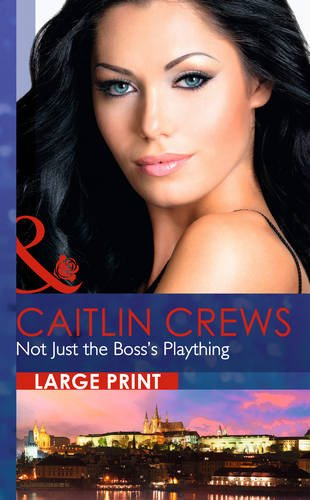 9780263240382: Not Just the Boss's Plaything (Mills & Boon Largeprint Romance)