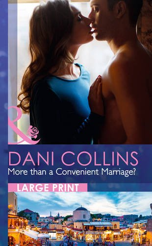 9780263240436: More Than a Convenient Marriage? (Mills & Boon Largeprint Romance)