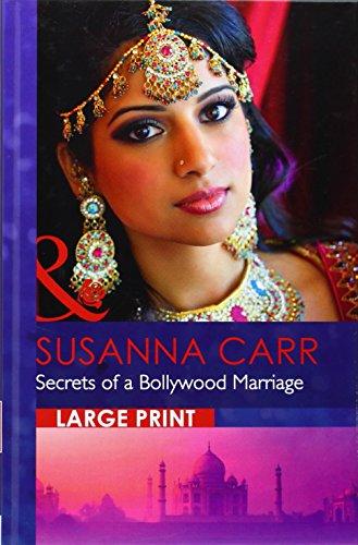 Secrets of a Bollywood Marriage (Mills & Boon Largeprint Romance): Carr, Susanna
