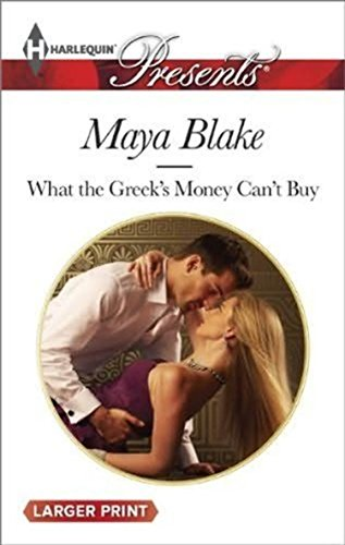 9780263240863: What the Greek's Money Can't Buy (Mills & Boon Largeprint Romance)