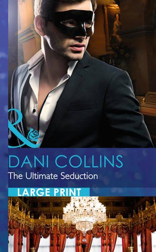 9780263241310: The Ultimate Seduction (The 21st Century Gentleman's Club - Book 2) (Largeprint Romance)