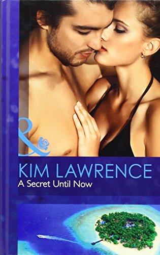 9780263241617: A Secret Until Now