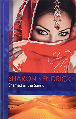 9780263241624: Shamed in the Sands (Mills & Boon Hardback Romance)