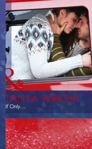 If Only. (Mills & Boon Hardback Romance) (Hardcover)