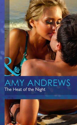 9780263242768: The Heat of the Night (Mills & Boon Hardback Romance)