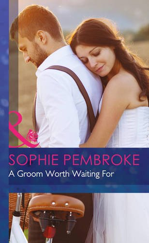 9780263242829: Groom Worth Waiting for (Mills & Boon Hardback Romance)