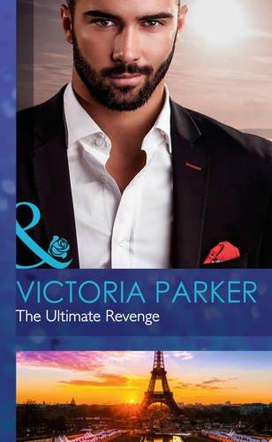 9780263242928: The Ultimate Revenge (Mills & Boon Hardback Romance)