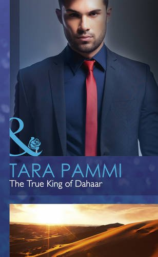 9780263243284: The True King of Dahaar