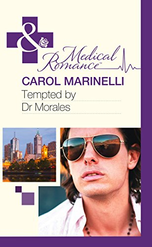 Tempted by Dr Morales (Mills & Boon Hardback Medical): Marinelli, Carol