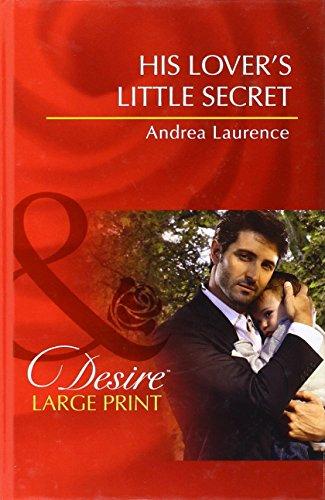 9780263244274: His Lover's Little Secret