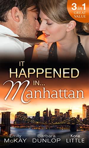 9780263245936: It Happened in Manhattan