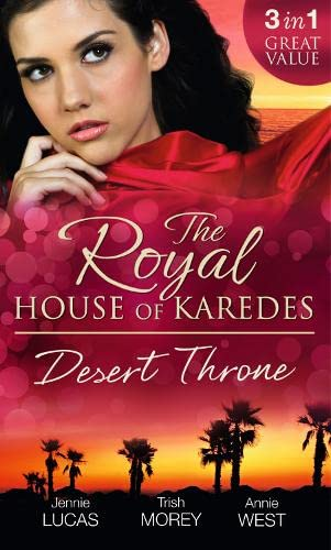 The Royal House of Karedes: The Desert: Jennie Lucas, Trish