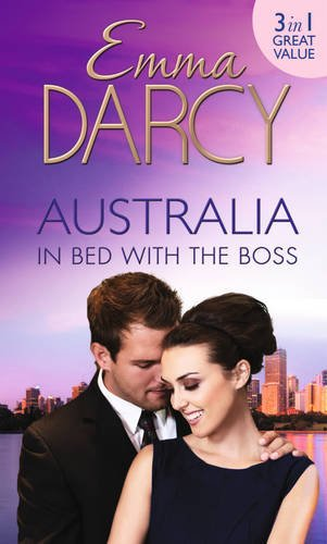 9780263246087: Australia: In Bed with the Boss: The Marriage Decider/Their Wedding Day/His Boardroom Mistress