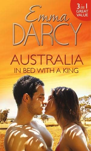 Australia: In Bed with a King: The: Darcy, Emma