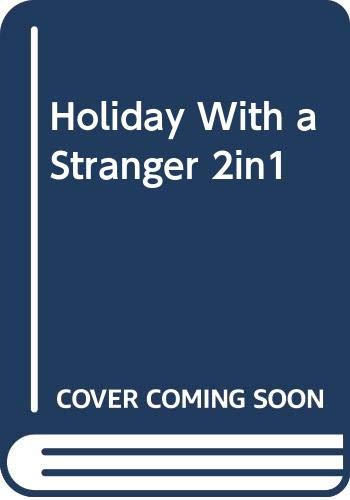 9780263246131: Holiday with a Stranger: Holiday with a Stranger / For His Eyes Only (Mills & Boon Modern Tempted)